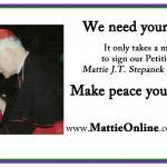 Mattie with his friend Cardinal James A. Hickey during the 2000 Jubilee Celebration. Cardinal Hickey confirmed Mattie as a Catholic when Mattie was 8 years old, saying Mattie was a messenger of hope and peace.